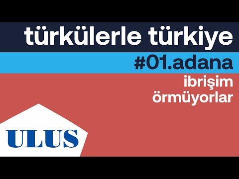 TTK - İbrişim Örmüyorlar   Adana Türküleri