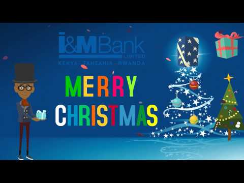 Merry Christmas And A Happy New Year From I&M Bank