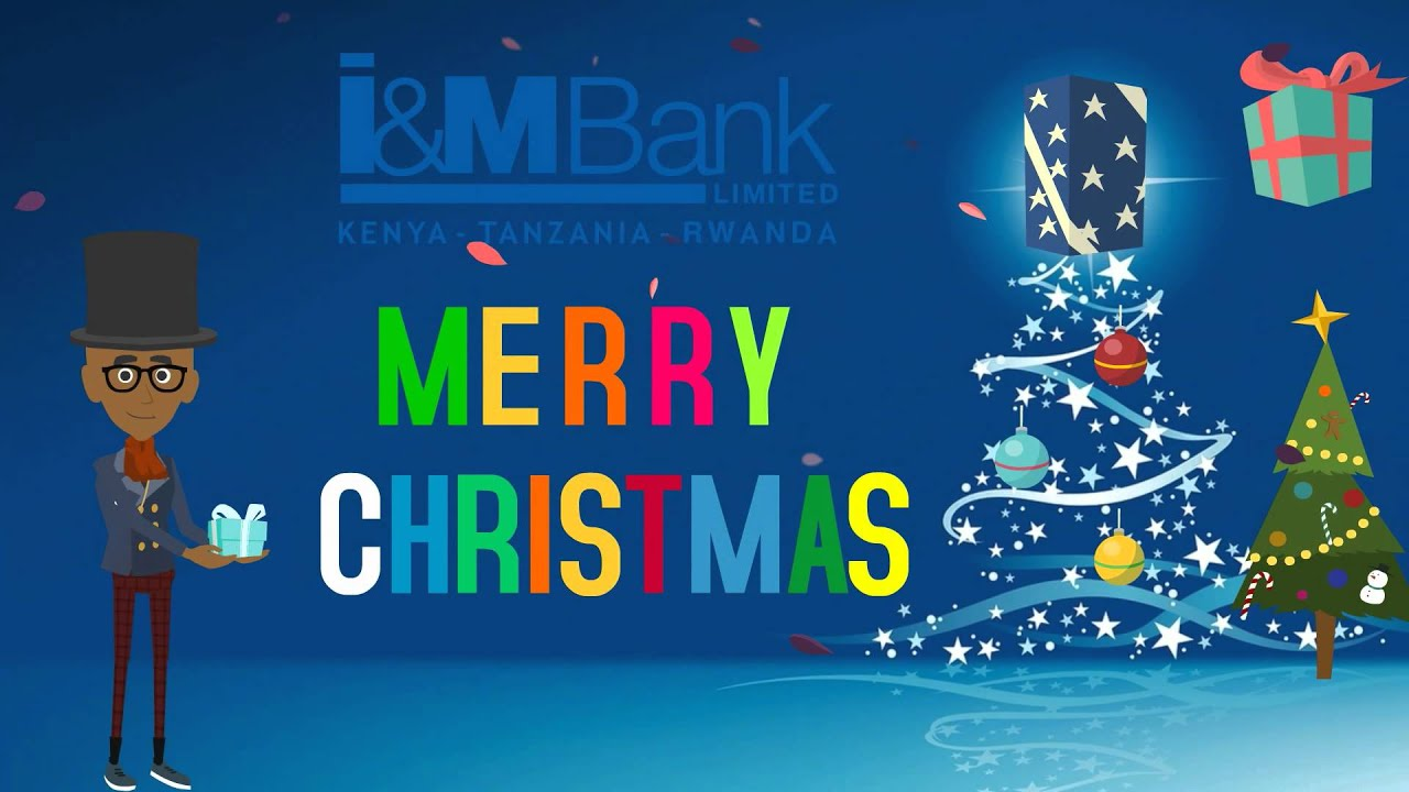 Merry Christmas and a Happy New Year from I&M Bank - YouTube