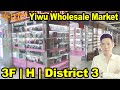 Yiwu City Market | 3F | H | District 3 | Yiwu Market Disctrict 3