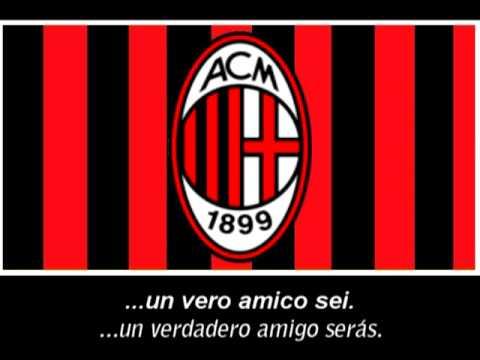 Inno AC Milan (Testo) - Himno de AC Milan (Letra)
