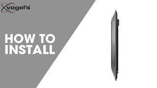 How To install THIN 305 | wall mount | Vogel's