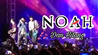 NOAH - Dan Hilang Live AEON MALL Tangerang