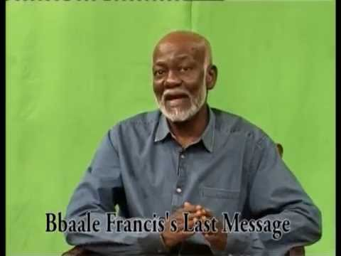 Bbaale Francis' last message to Ugandans revealed