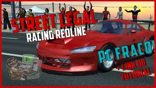 Como Baixar Instalar Street Legal Racing Redline! PC Fraco!