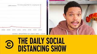 6.6 Million Americans File For Unemployment  | The Daily Show With Trevor Noah