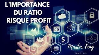 FORMATION FOREX: L'IMPORTANCE DU RATIO RISQUE PROFIT DANS LE TRADING