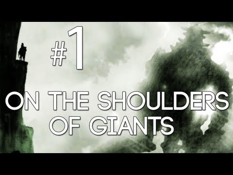[1] On the Shoulders of Giants (Shadow of the Colossus w/ GaLm)
