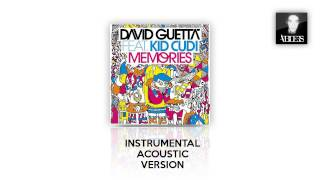 David Guetta & Kid Cudi - Memories (Instrumental Acoustic Version)
