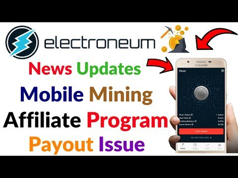 Electroneum Coin News Updates Payout Issue Mobile Miner New Affiliate Programme Hindi Video