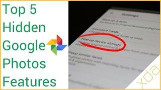 Top 5 Hidden Features in Google Photos