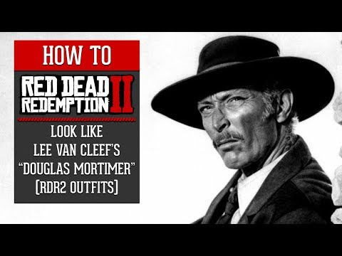 "Red Dead Redemption 2 - How To Look Like Lee Van Cleef's ""Colonel Douglas Mortimer"" (RDR2 Outfits)"