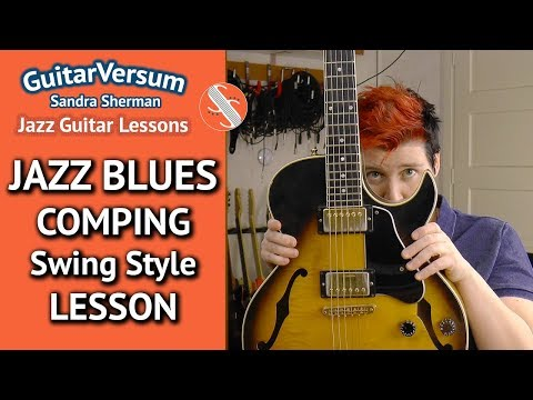 JAZZ BLUES Comping Swing Style - Guitar LESSON - Rhythm Guitar