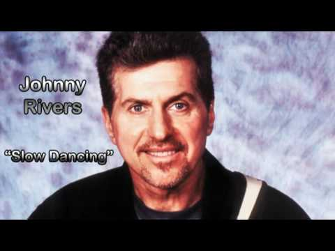 Johnny Rivers - Slow Dancing (HQ AUDIO) - YouTube