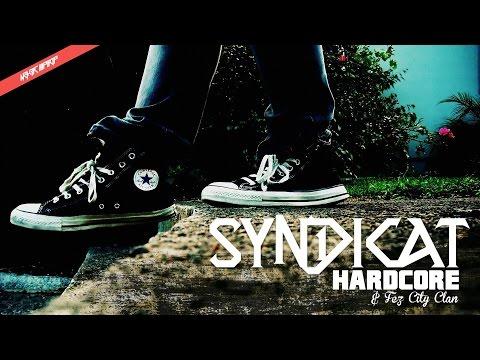 Syndicat ft. Fez City Clan - HardCore (HQ Audio)