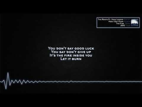 The Roots - The Fire (Ft. John Legend) [Lyrics]