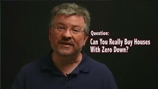 Can You Really Buy Houses With Zero Down Payment And Bad Credit? - Real Estate Investing