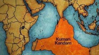 Zaginiony kontynent naOceanie Indyjskim, czyli Kumari Kandam