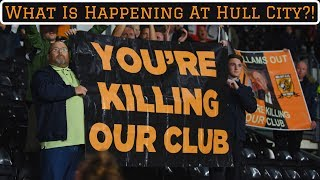 What On Earth Is Happening At Hull City?!