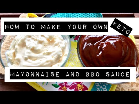 How to Make Your OWN Mayonnaise and BBQ Sauce! -Keto in the Country