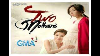 "TWO MOTHERS❤ on GMA-7 Theme Song ""Maari Ba"" Beverly Caimen MV with lyrics"