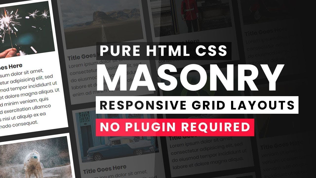 Pure CSS Responsive Masonry Grid Layouts | Grid Like Pinterest with Html  CSS only - No jQuery
