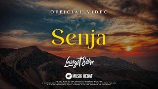 LANGIT SORE : SENJA (OFFICIAL LYRIC Mp3)