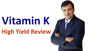 Vitamin K - High Yield Review