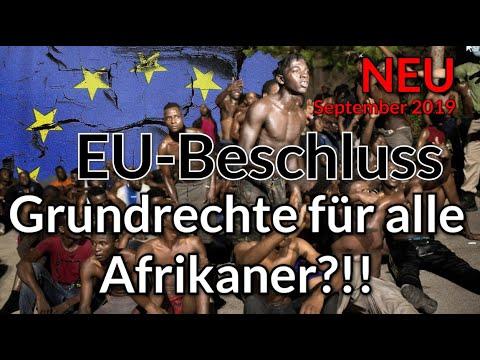 Unfassbar! EU-Beschluss: Grundrechte für alle Afrikaner ?!