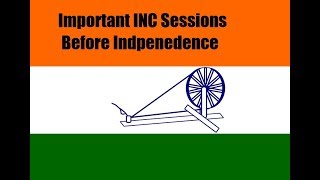 Trick To Remember Important sessions of Indian National Congress before Independence