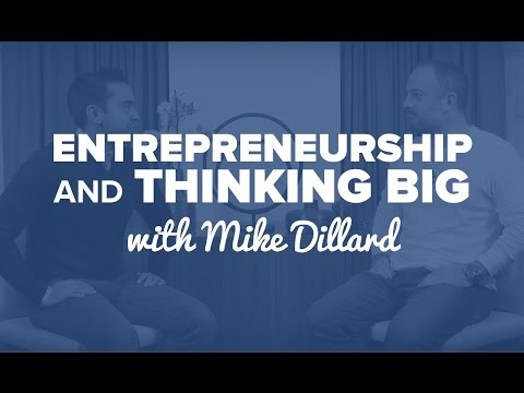 Entrepreneurship and Thinking Big with Mike Dillard – SPI TV, Ep. 42