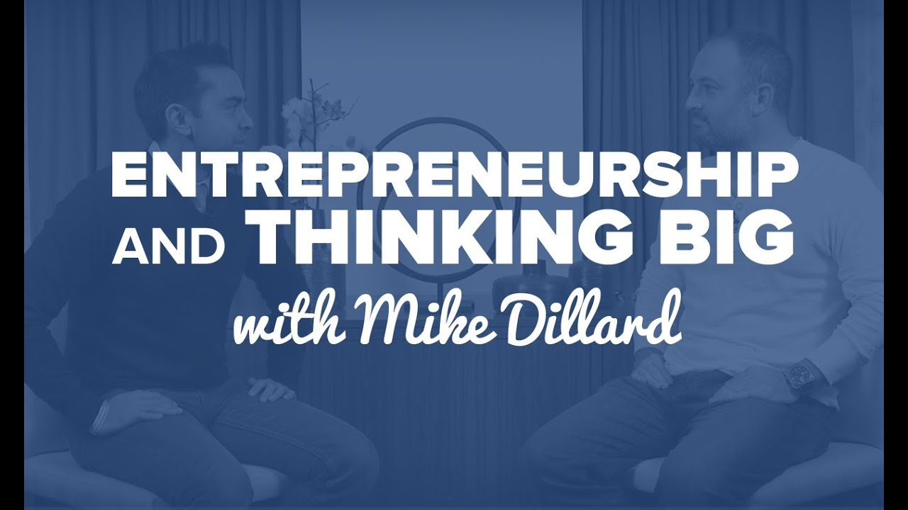 entrepreneurship and thinking big mike dillard spi tv ep entrepreneurship and thinking big mike dillard spi tv ep 42