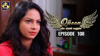 Queen Episode 108 || ''ක්වීන්'' ||  06th January 2020 Thumbnail