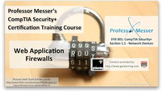 Overview of Web Application Firewalls - CompTIA Security+ SY0-301: 1.1