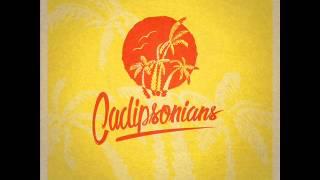 Cadipsonians - Dr Kitch-i , #Veranipsonians2015