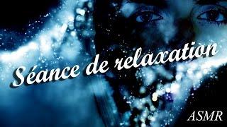 Séance de relaxation ASMR #3 - ASMR français - Soft spoken & fond sonore - french ASMR
