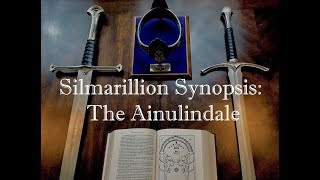 Silmarillion Synopsis Part 1: The Ainulindale Video