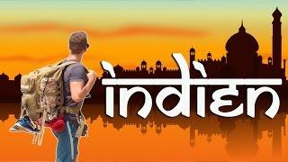 INDIEN - zwischen Arm & Reich (3 Wochen Backpacking)