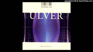 Watch Ulver Dead City Centres video