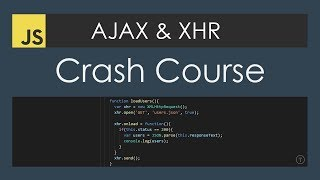 AJAX Crash Course (Vanilla JavaScript)