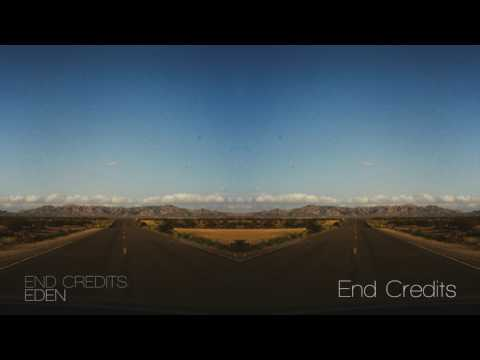 EDEN - End Credits (Continuous Mix)