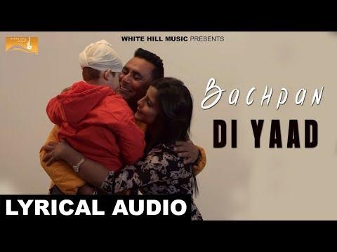 Bachpan Di Yaad (Lyrical Audio) Amika...