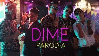 Dime Feat J Balvin Bad Bunny Arcangel De La Ghetto Revol Parodia