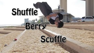 Shuffle Berry Scuffle - Rilla Hops - Parkour | Freerunning