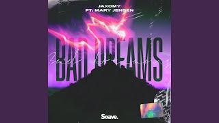 Bad Dreams (feat. Mary Jensen)
