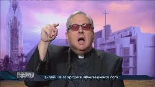 Father Spitzer's Universe - 2017-11-15 - Why The All-loving God Allows Suffering Pt. 2