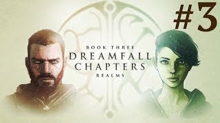 Dreamfall Chapters: Book Three - Realms  Walkthrough part 3