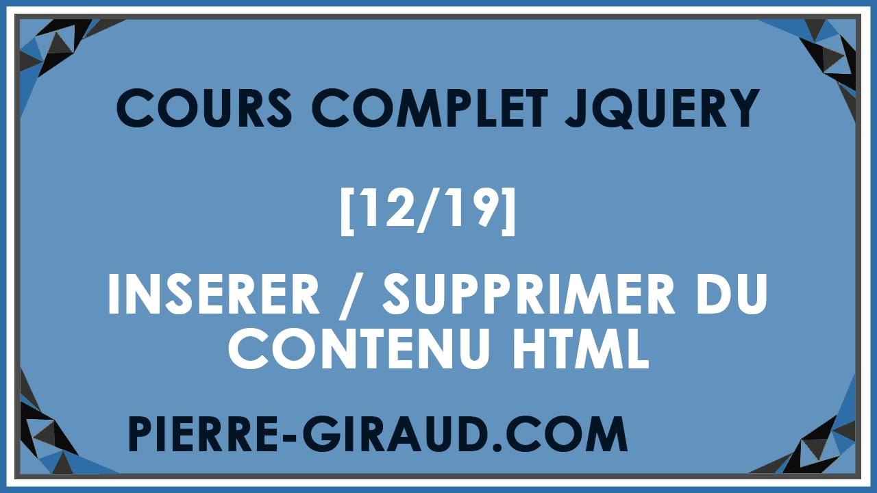 COURS COMPLET JQUERY [12/19] - Insérer ou supprimer du contenu HTML