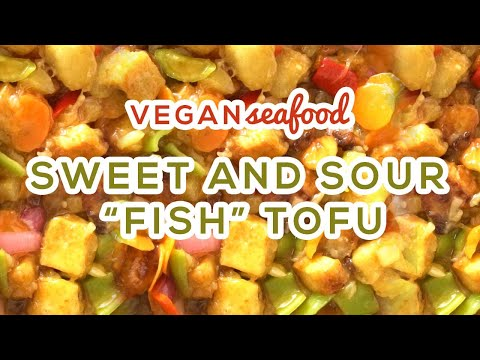 VEGAN SEAFOOD | Sweet And Sour