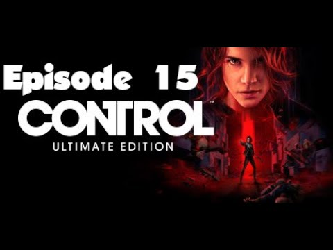 Control   Episode 15   Clearing the Clog  